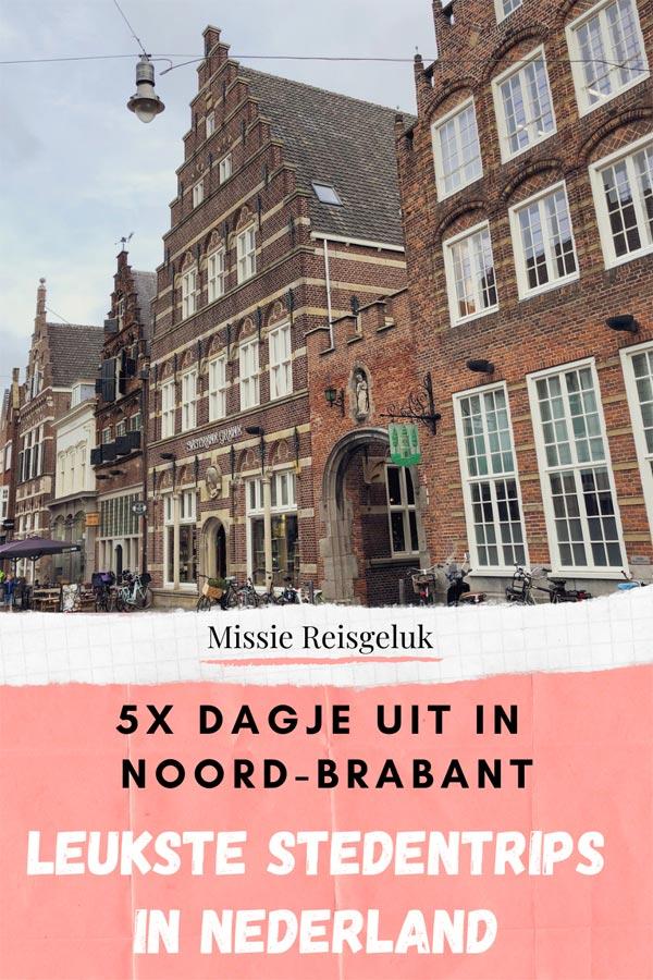 Pinterest beeld voor het pinnen van de vijf leukste steden in noord-brabant